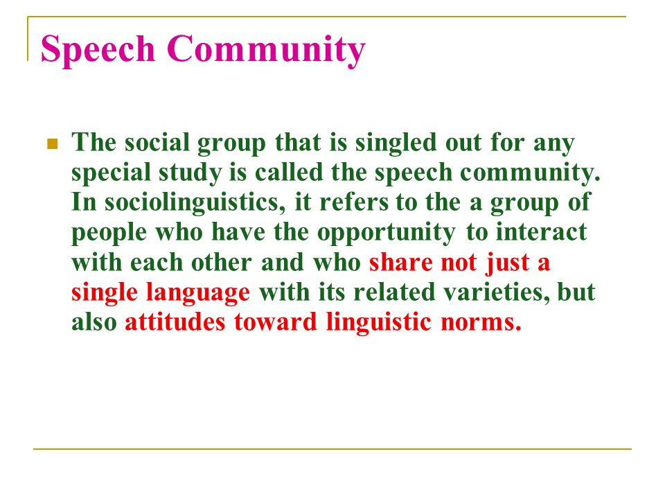 Speech community / social dialects ppt download.