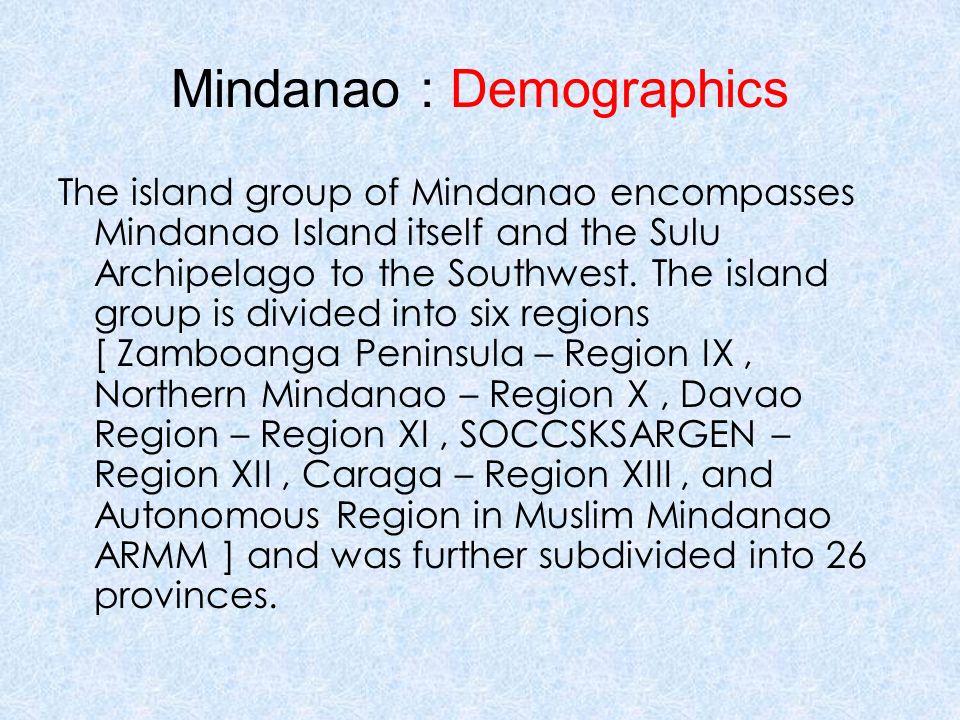 Mindanao By: Calagan, Karl Khumo Balmeo, Francesca Gabriele De