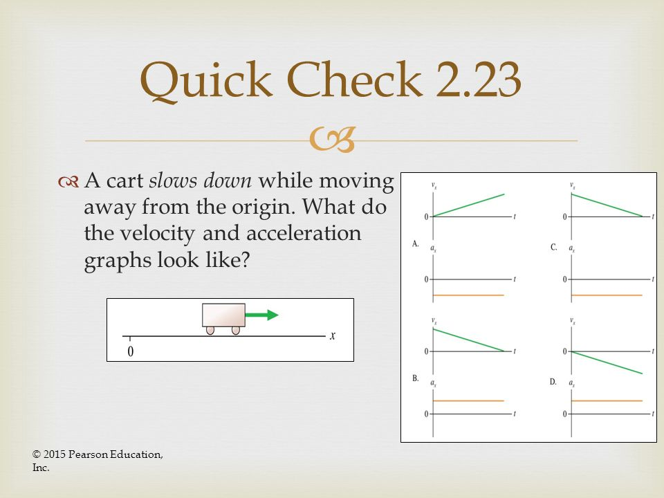 Chapter 1 stop to think quick check problems ppt video online quick check 223 a cart slows down while moving away from the origin what do ccuart Gallery