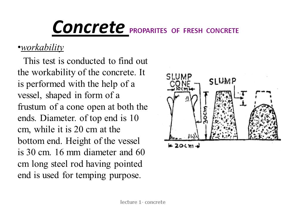Concrete PROPARITES OF FRESH CONCRETE