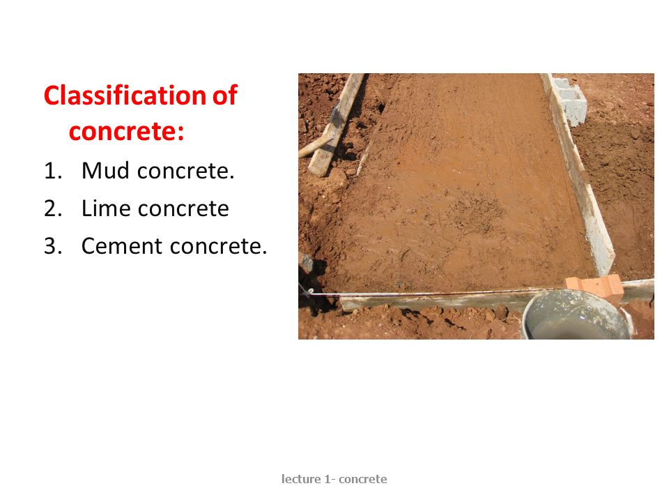 Classification of concrete: