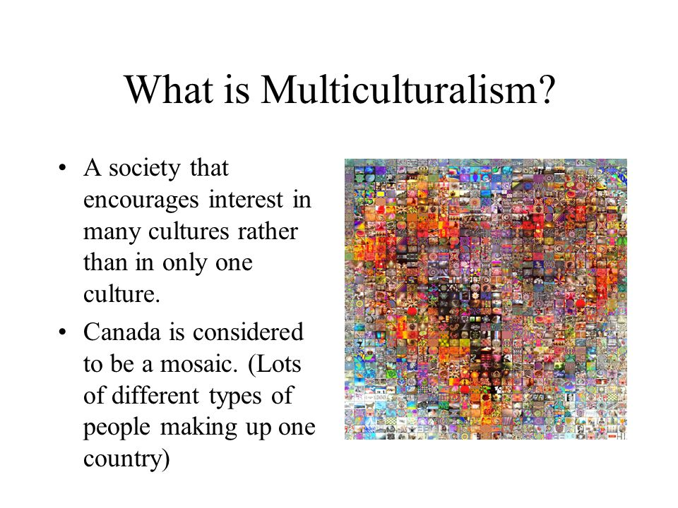 why is multiculturalism important in canada