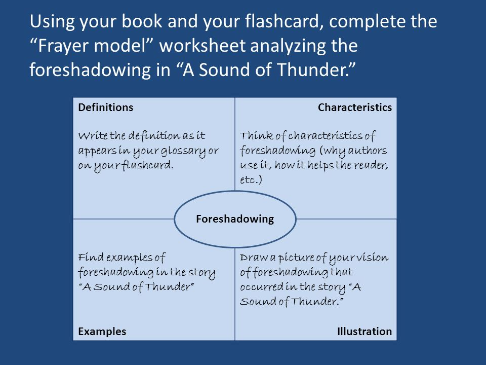 Analyzing The Short Story Ppt Video Online Download. Using Your Book And Flashcard Plete The Frayer Model Worksheet Analyzing Foreshadowing In. Worksheet. Foreshadowing Worksheets At Mspartners.co
