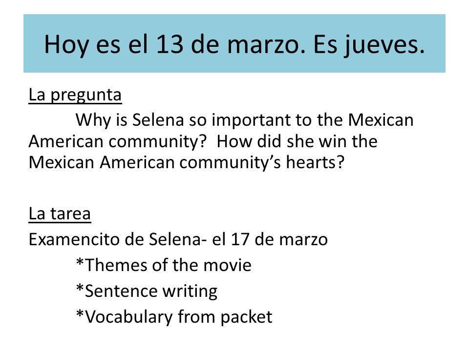 Hoy Es El 13 De Marzo Jueves Ppt Download. Hoy Es El 13 De Marzo Jueves. Worksheet. Selena Movie Worksheet At Clickcart.co