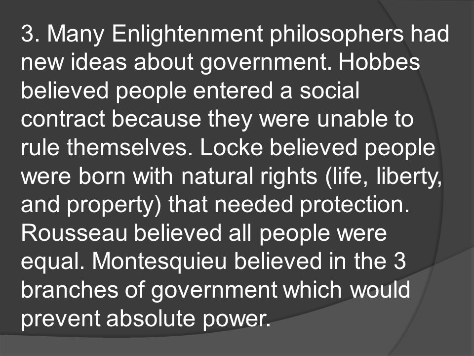 the ideas of enlightenment philosophers were based on
