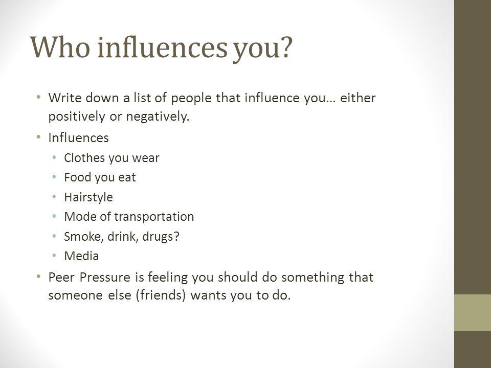 influence someone to do something