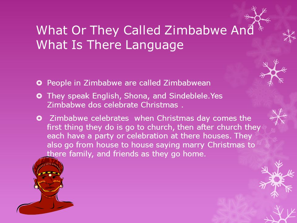 what or they called zimbabwe and what is there language - Why Is Christmas Called Christmas