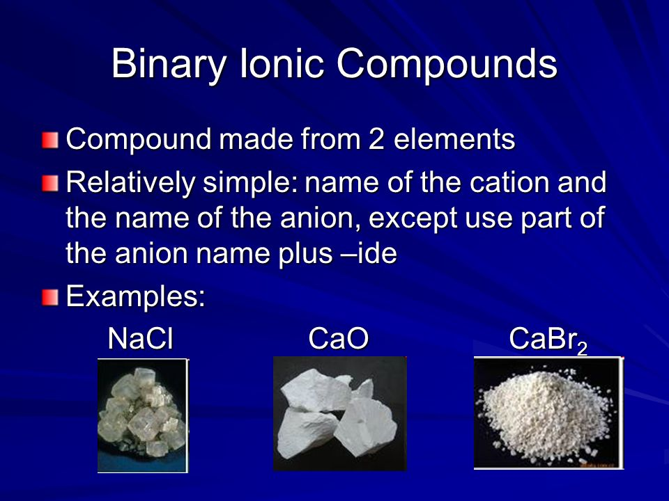 Section 6 3 – Naming Compounds and Writing Formulas - ppt