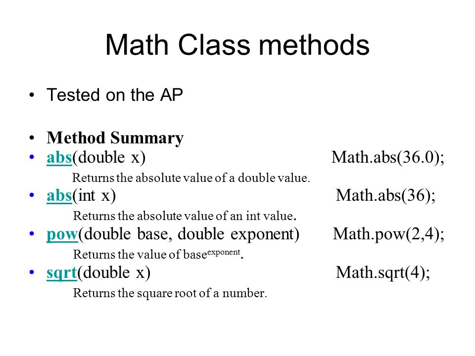 Math Class Part of the Java lang package  This package is from