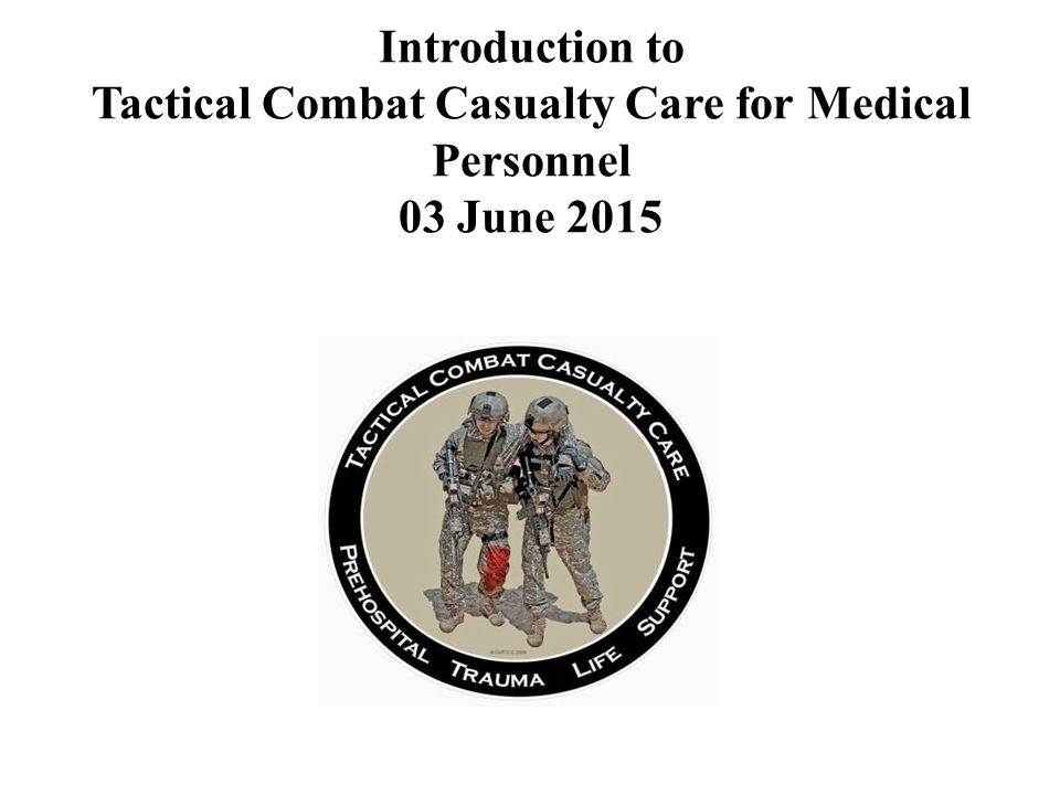 tactical combat casualty care lessons and best practices english edition
