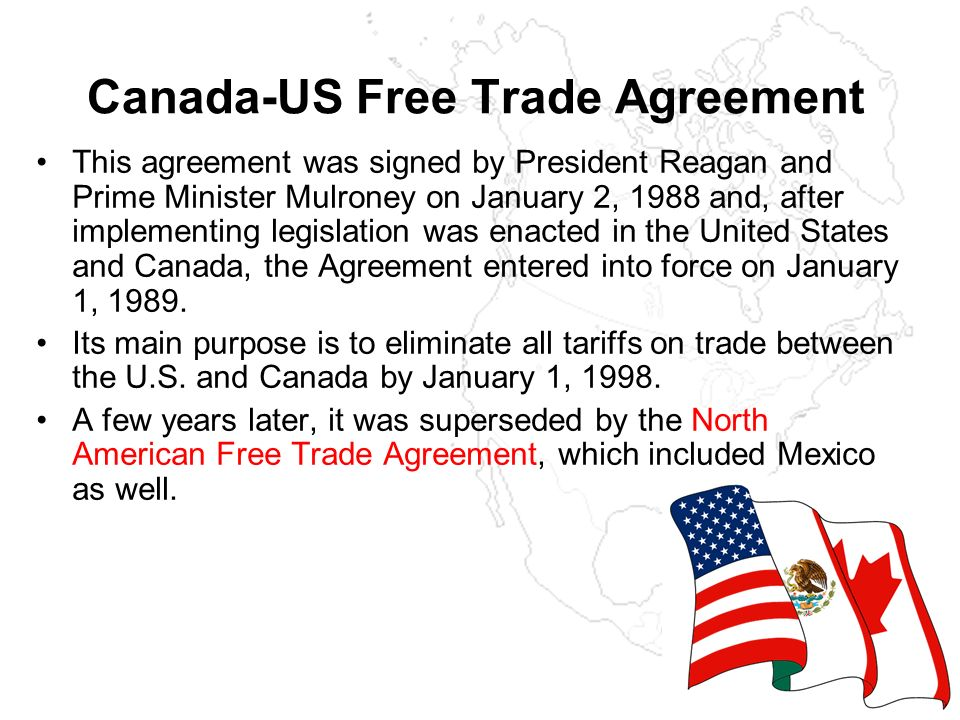General Information History Canada Us Free Trade Agreement