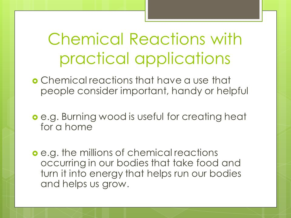 importance of chemical reactions in daily life