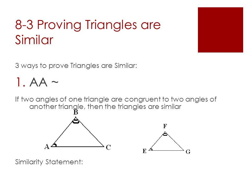 Agenda Investigation 8 3 Proving Triangles Are Similar Class Work