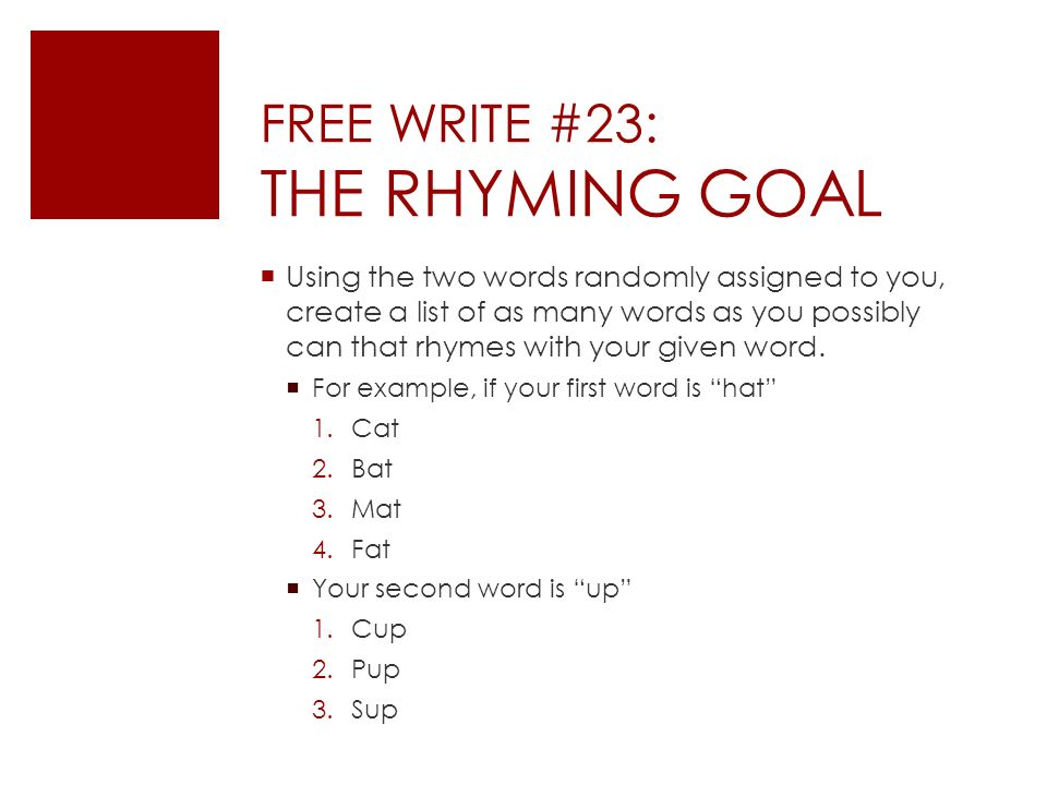 free write 23 the rhyming goal ppt download