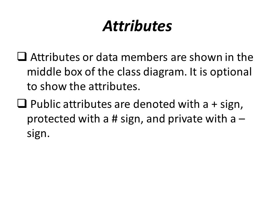 An introduction to the unified modeling language ppt download attributes attributes or data members are shown in the middle box of the class diagram ccuart Choice Image