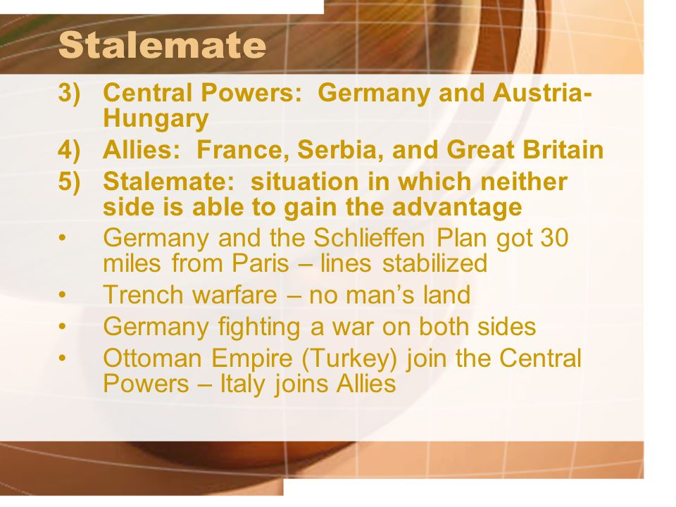 Stalemate Central Powers: Germany and Austria-Hungary