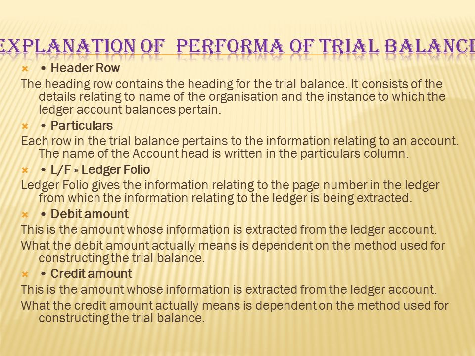 Explanation of Performa of trial balance