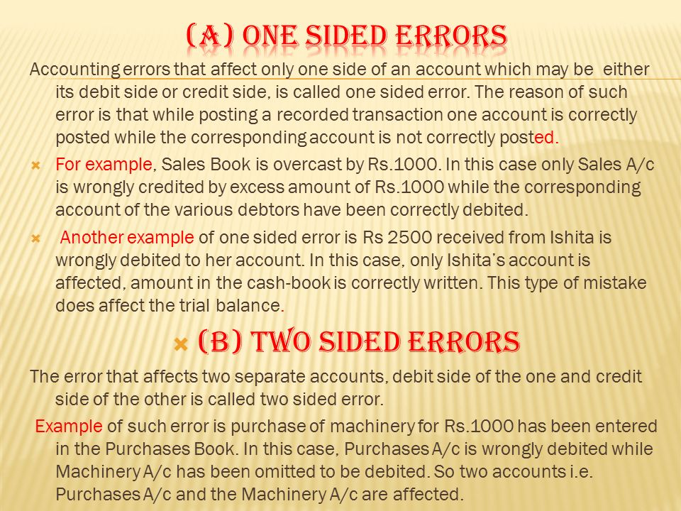 (a) One sided errors (B) TWO SIDED ERRORS
