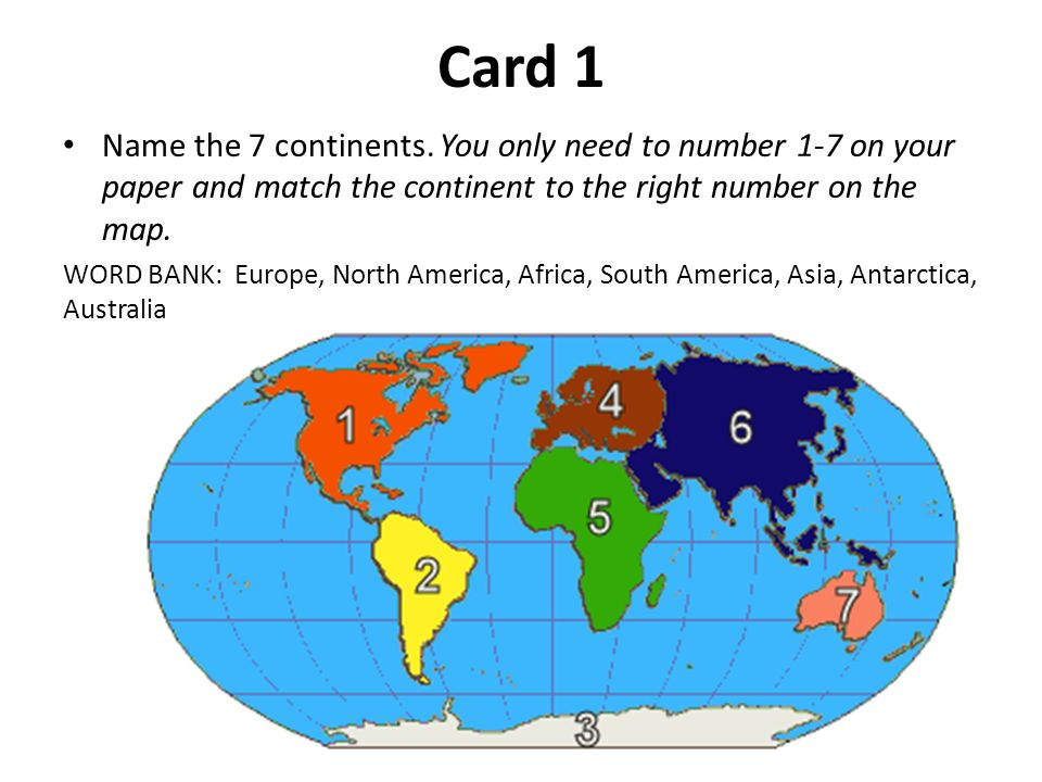 Oceans and continents test ppt video online download card 1 name the 7 continents you only need to number 1 7 on gumiabroncs Image collections