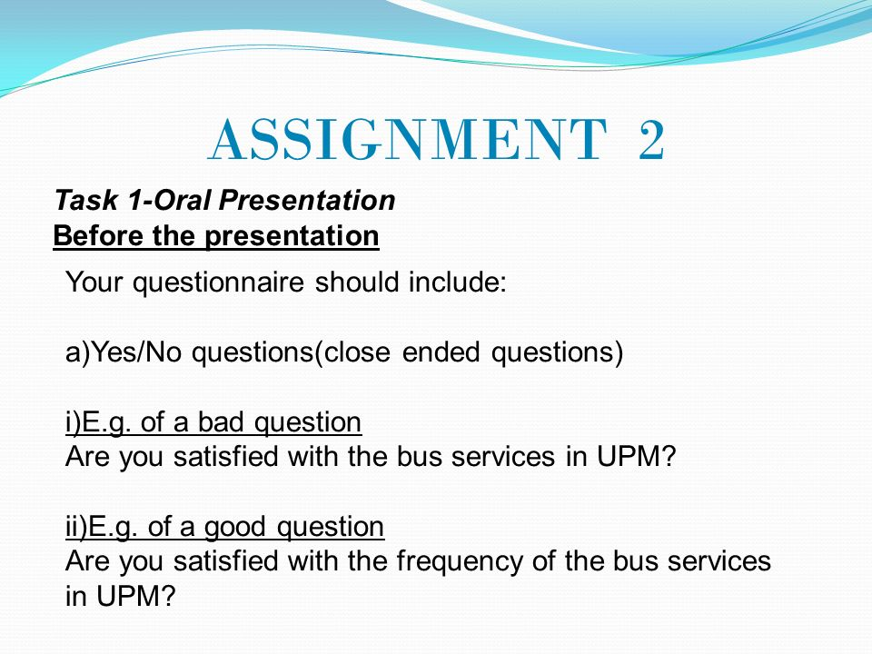 2nd face to face session 31 march 2012 sem 2 2011 ppt download assignment 2 task 1 oral presentation before the presentation toneelgroepblik Gallery