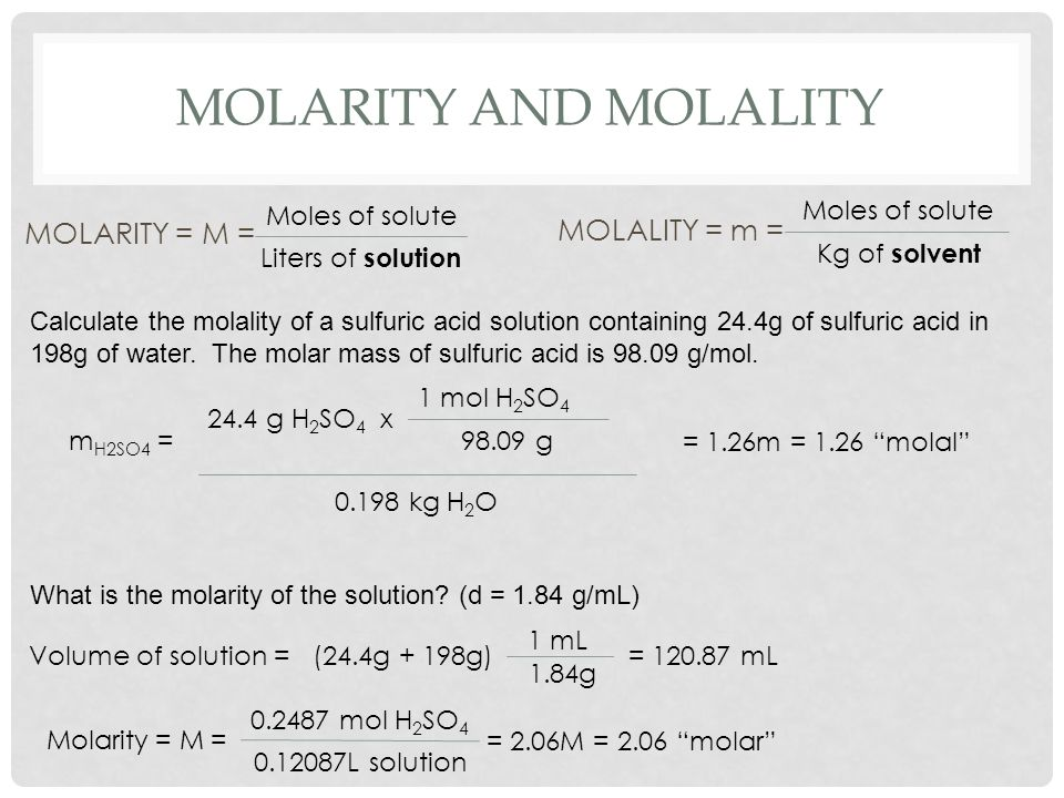 Molarity and molality MOLARITY = M = MOLALITY = m = Moles of solute
