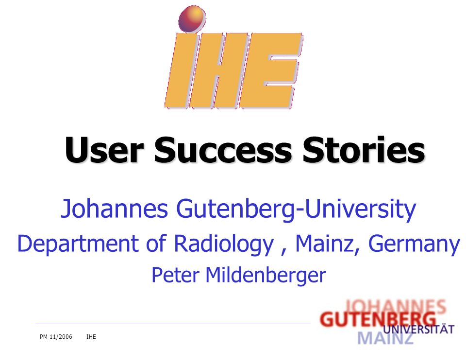 User Success Stories Johannes Gutenberg-University
