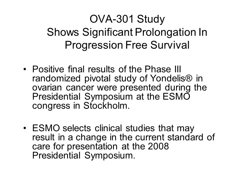 OVA-301 Study Shows Significant Prolongation In Progression Free Survival