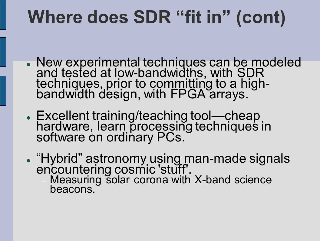 SDR Applications in Radio Astronomy at Shirley's Bay - ppt