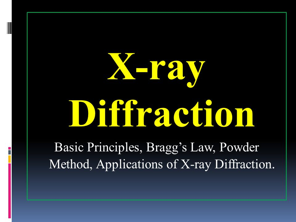 X ray diffraction ppt powerpoint (ppt) presentations on slideserve.