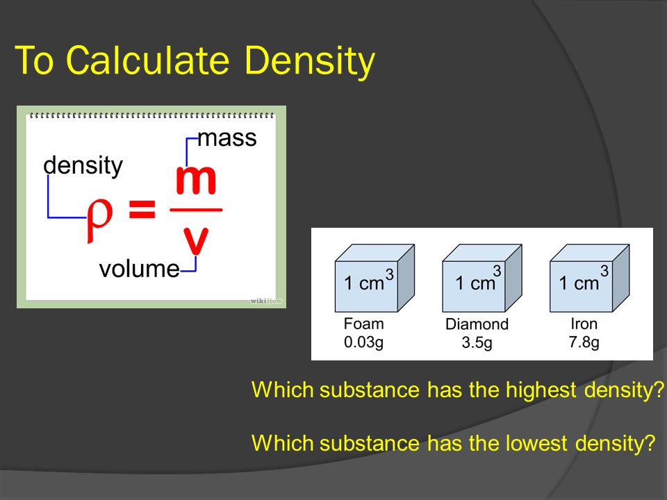 What Substance Has The Highest Density At Room Temperature