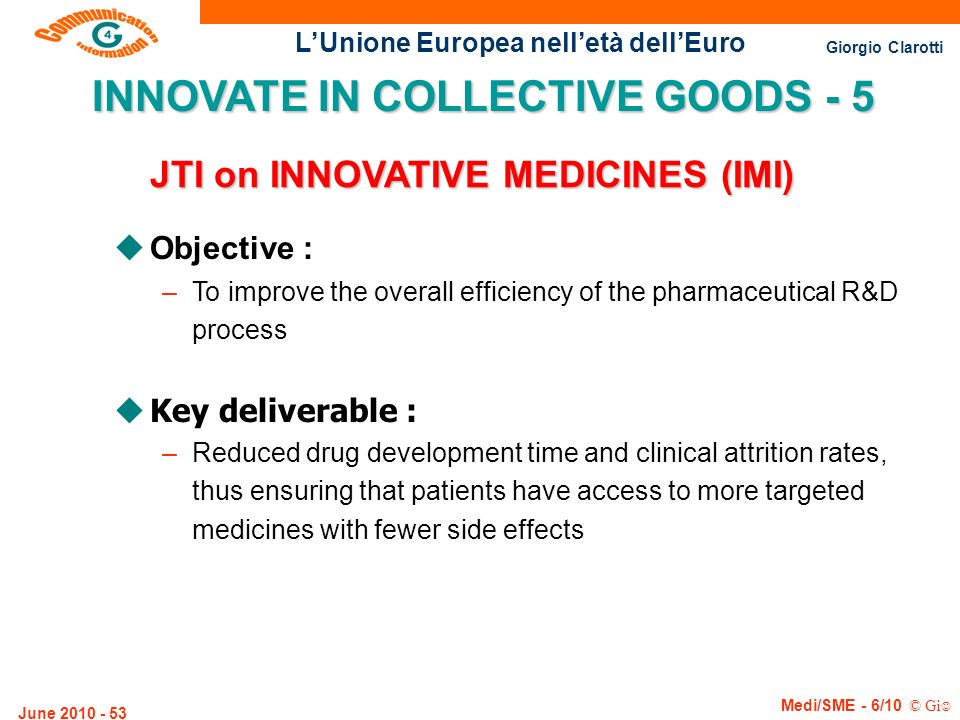 INNOVATE IN COLLECTIVE GOODS - 5 JTI on INNOVATIVE MEDICINES (IMI)