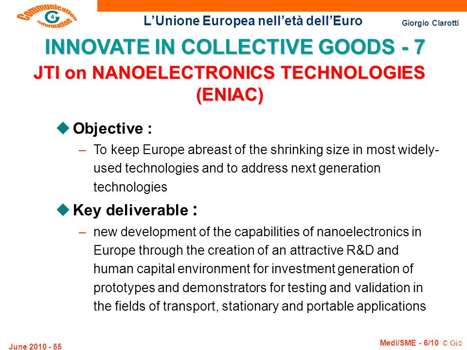 INNOVATE IN COLLECTIVE GOODS - 7 JTI on NANOELECTRONICS TECHNOLOGIES