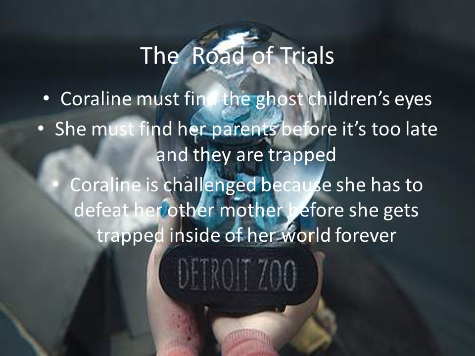 Coraline Hero S Journey By Jamillah Boswell Hanna Labrenz Ppt Video Online Download