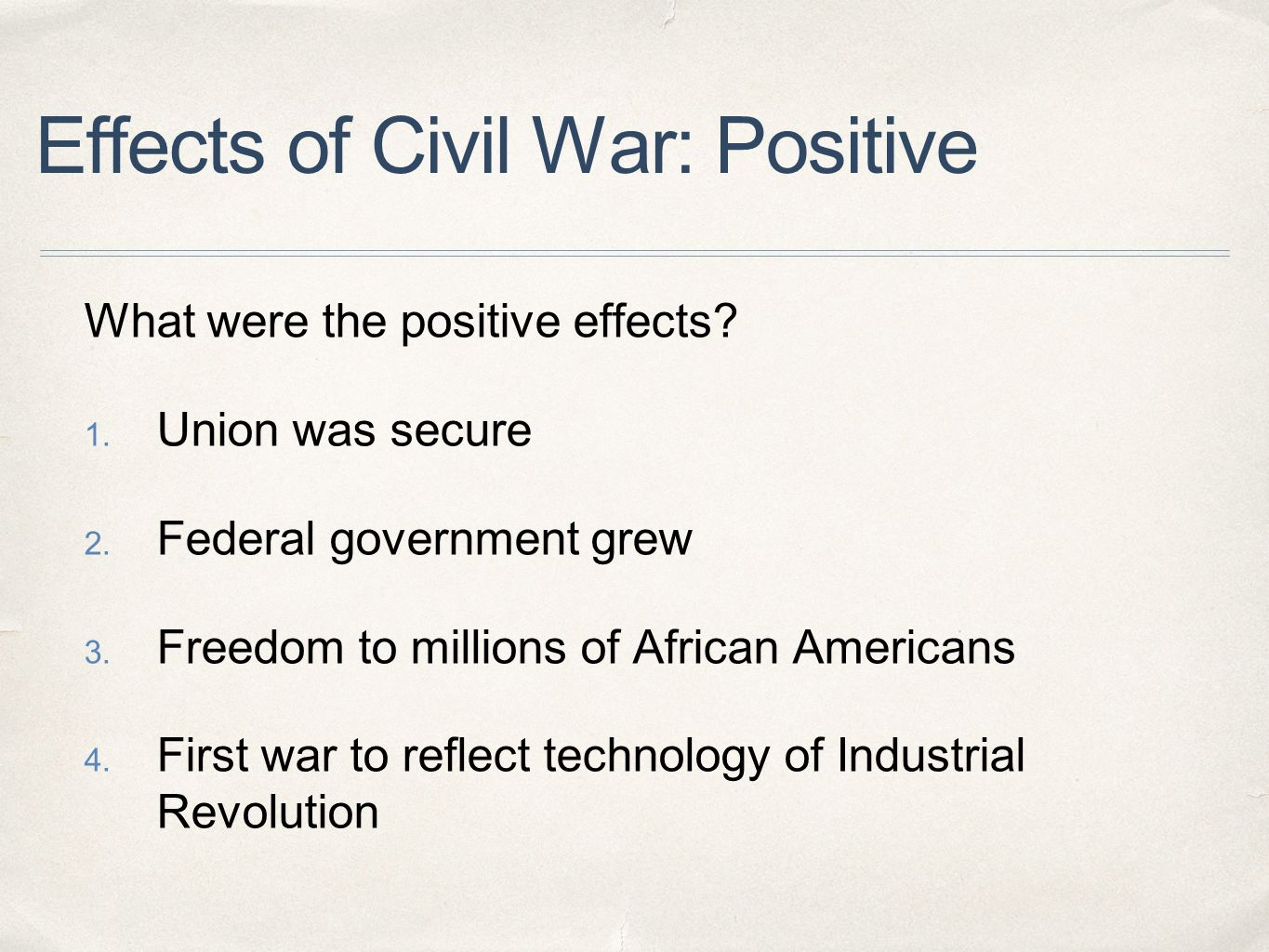 positive outcomes of the civil war