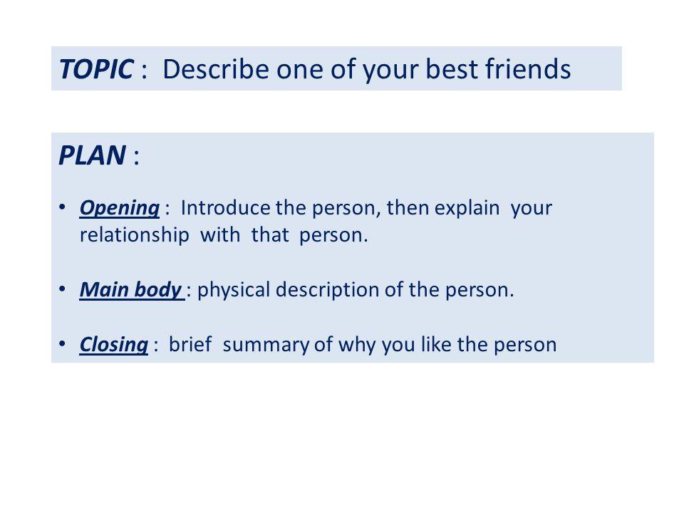 one line description of a person