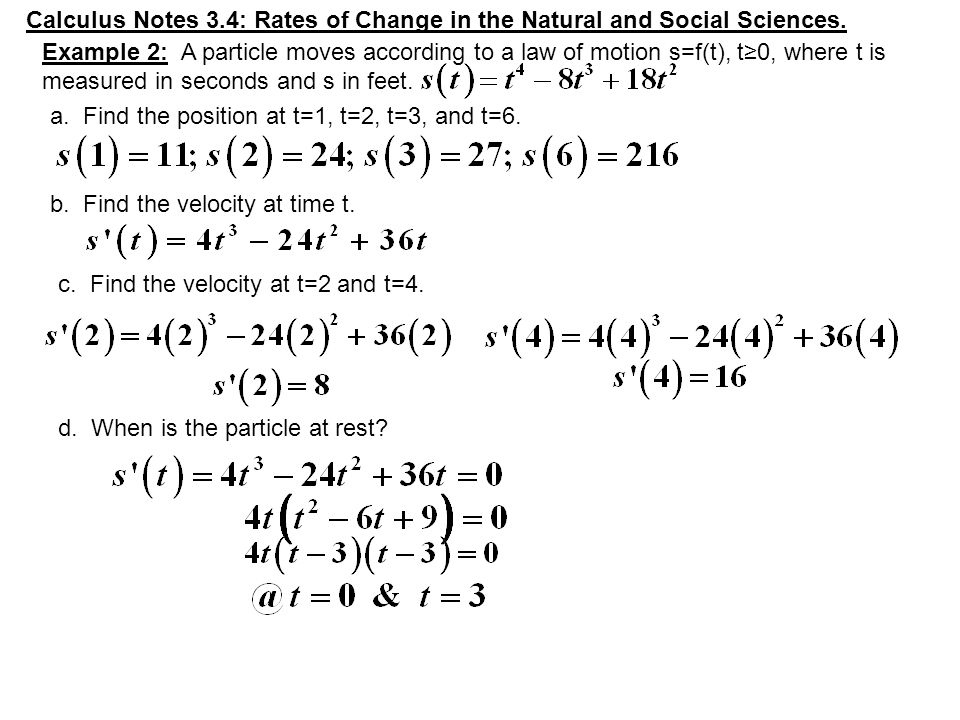 Calculus Notes 3 4: Rates of Change in the Natural and Social Sciences   Start up: This section discusses many different kinds of examples  What is  the