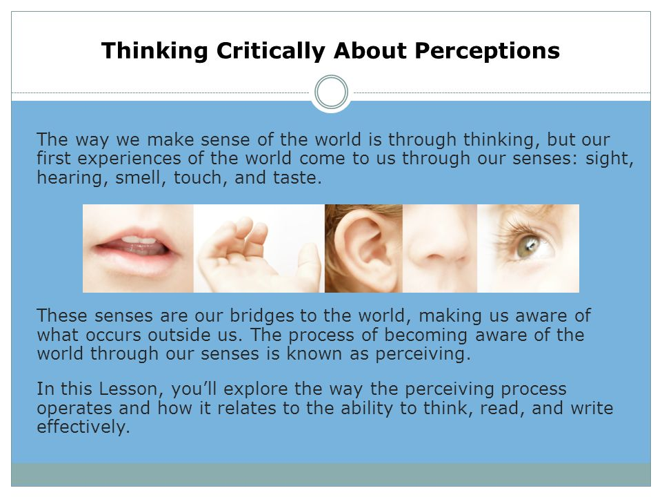 the role of perception in critical thinking