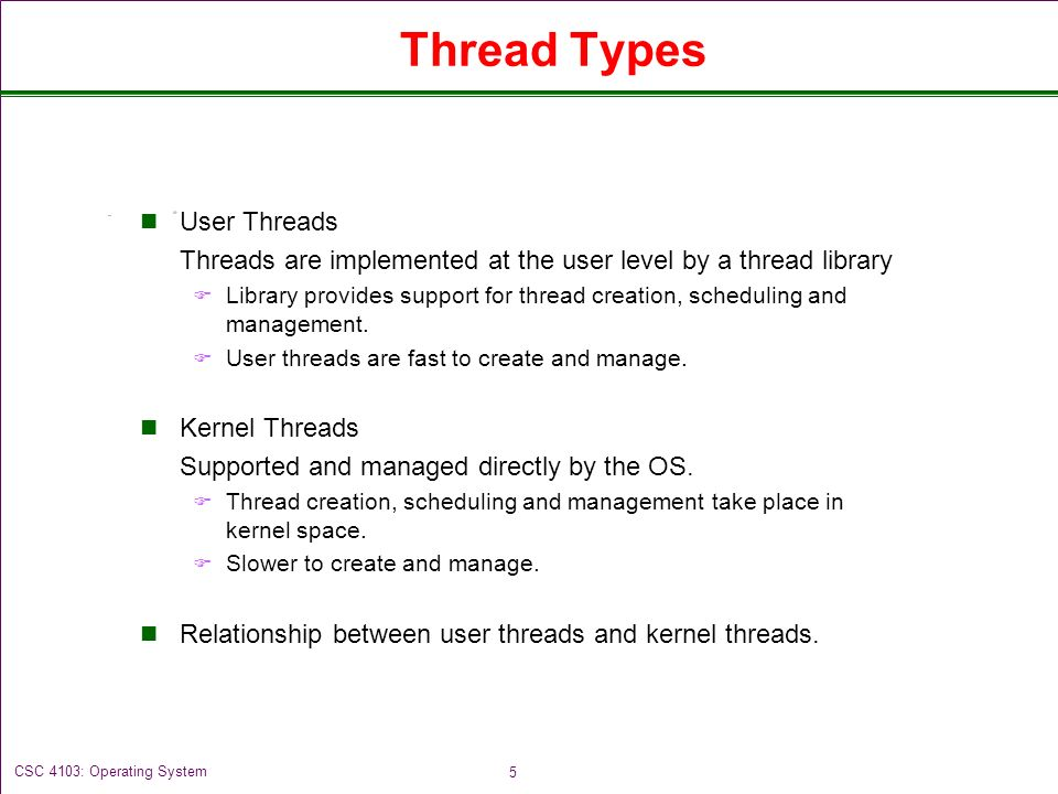 5 Thread Types User Threads Are Implemented At The