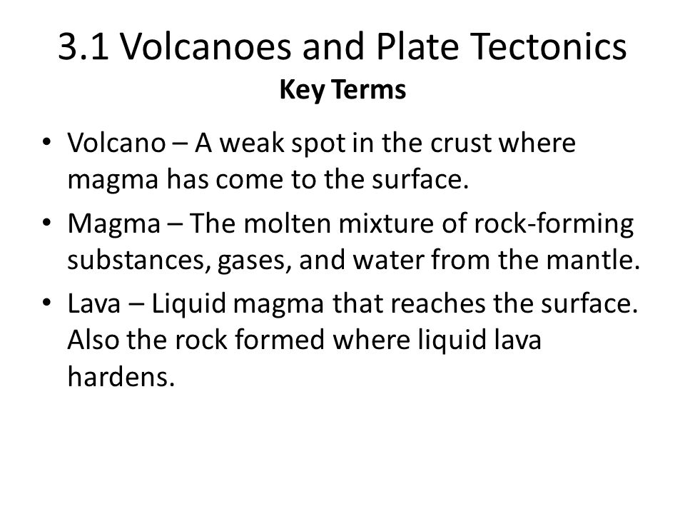 3 1 Volcanoes And Plate Tectonics Key Terms