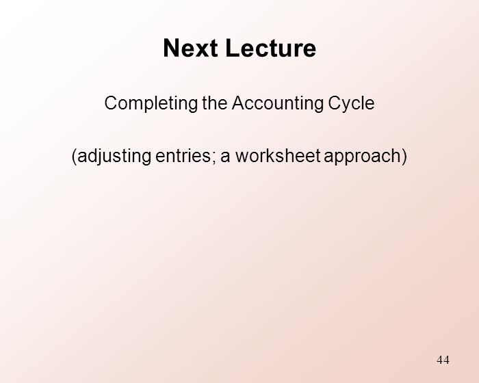 Bfa104 Accounting Context Method Ppt Video Online Download. 44 Next Lecture Pleting The Accounting Cycle Adjusting Entries A Worksheet Approach. Worksheet. Accounting Worksheet Advantages At Clickcart.co