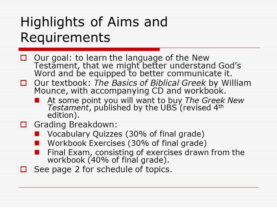 Greek I An Introduction to Biblical Greek: Alphabet and