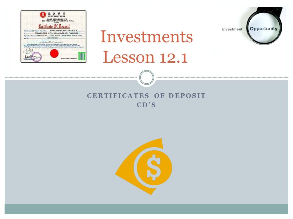 Certificates of Deposit CD\'s - ppt download