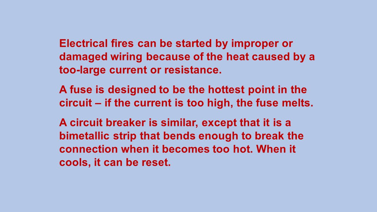 Electrical Circuit Concepts Ppt Video Online Download Ac Ammeter Wiring Method Basiccircuit Diagram Fires Can Be Started By Improper Or Damaged Because Of The Heat Caused 25 A Ground Fault
