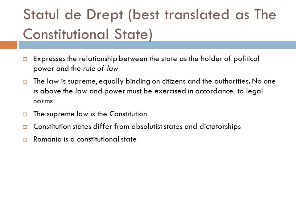 Statul de Drept (best translated as The Constitutional State)