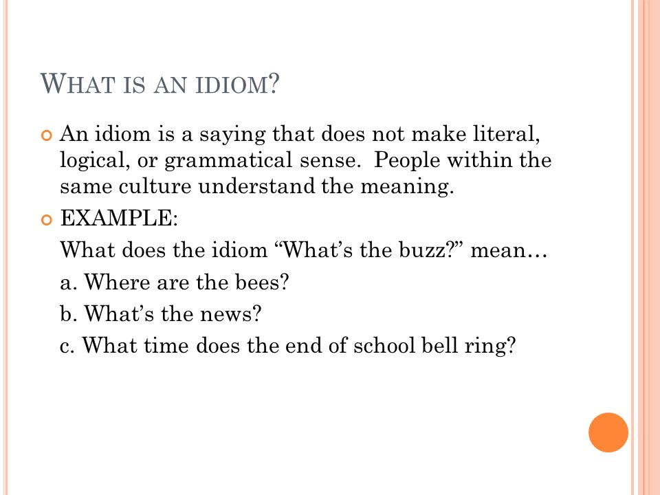 Idiom Or Clich Ppt Video Online Download
