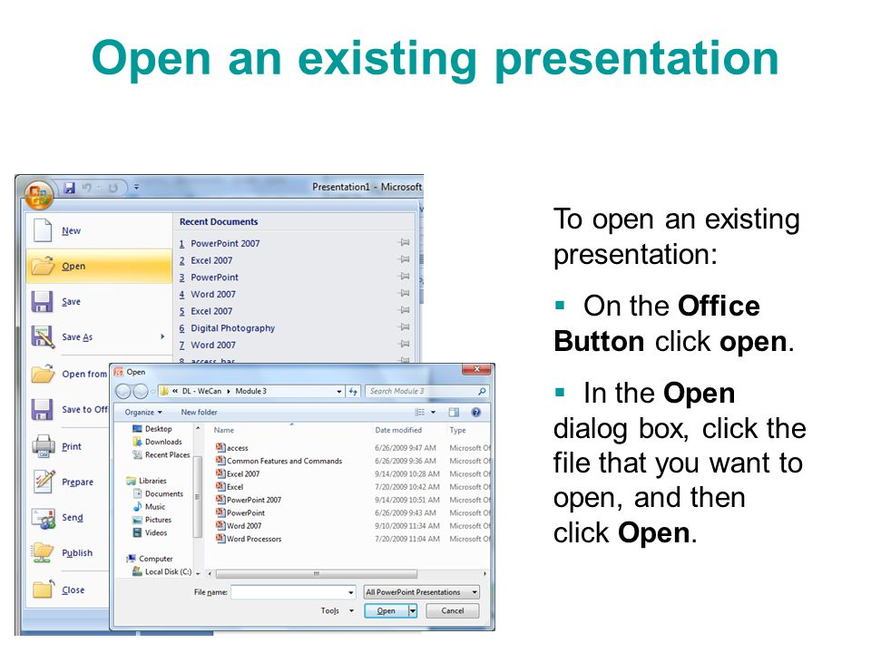 Microsoft powerpoint 2007 introduction to presentation programs open an existing presentation toneelgroepblik Choice Image