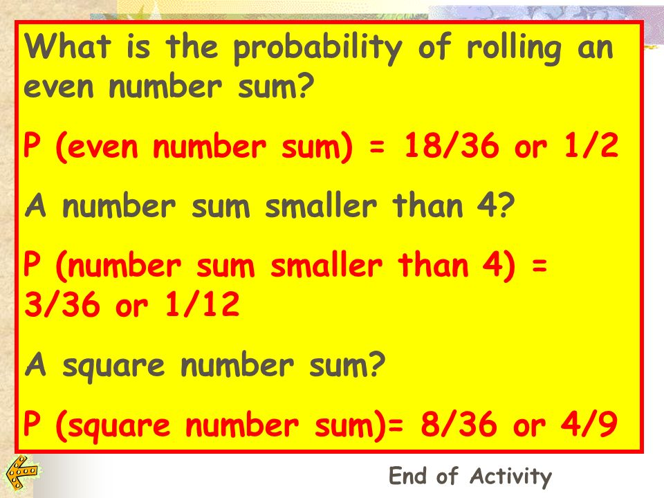 What is the probability of rolling an even number sum