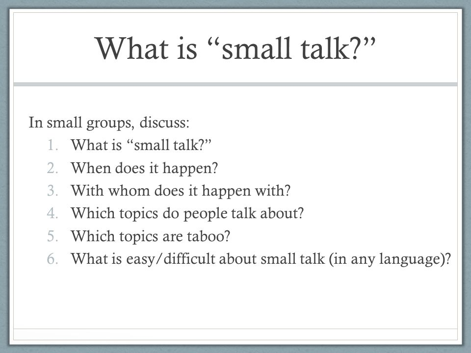 Small Talk!  - ppt video online download