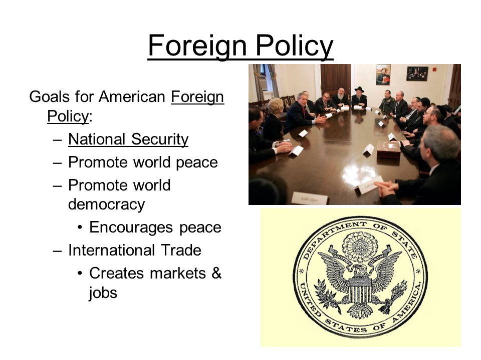 Foreign Policy Goals for American Foreign Policy: National Security