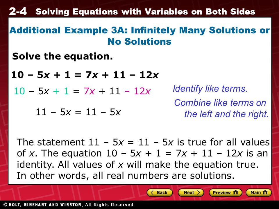 Additional Example 3A: Infinitely Many Solutions or No Solutions